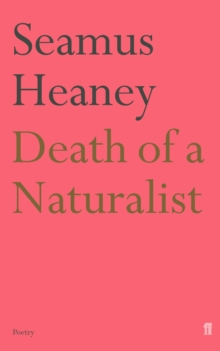 Death of a Naturalist, Paperback Book