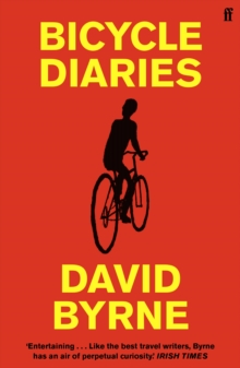 Bicycle Diaries, Paperback Book