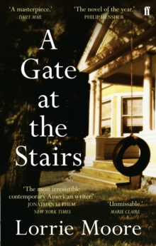 A Gate at the Stairs, Paperback Book