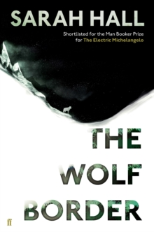 The Wolf Border, Hardback Book