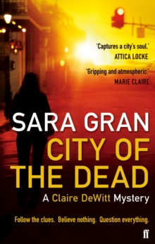 City of the Dead : A Claire Dewitt Mystery, Paperback Book