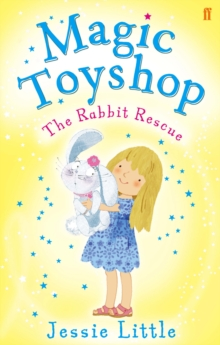 Magic Toyshop: the Rabbit Rescue, Paperback Book