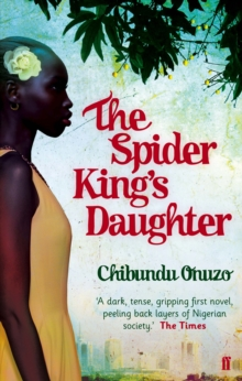 The Spider King's Daughter, Paperback Book
