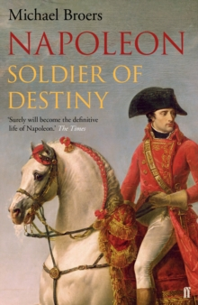 Napoleon : Soldier of Destiny, Paperback Book