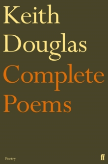 Keith Douglas: The Complete Poems, Paperback Book