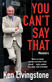 You Can't Say That : Memoirs, Paperback Book