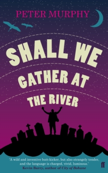 Shall We Gather at the River, Paperback Book