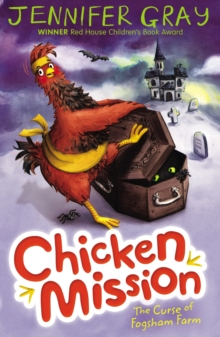 Chicken Mission: the Curse of Fogsham Farm, Paperback Book