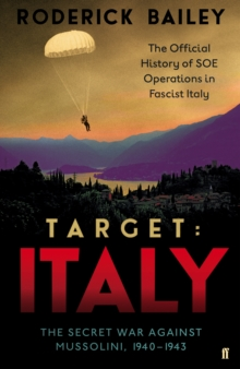 Target: Italy : The Secret War Against Mussolini, 1940-1943, Hardback Book