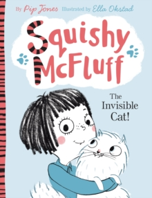 Squishy McFluff: The Invisible Cat!, Paperback Book