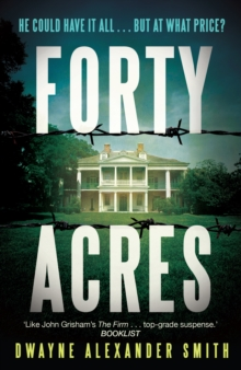 Forty Acres, Paperback Book