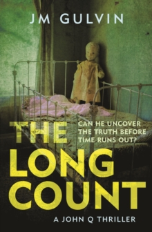 The Long Count : A John Q Mystery, Paperback Book