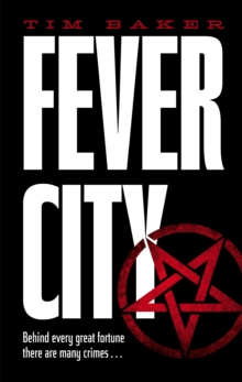 Fever City : A Thriller, Hardback Book