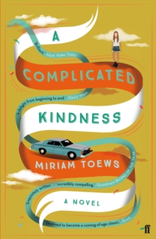A Complicated Kindness, Paperback Book