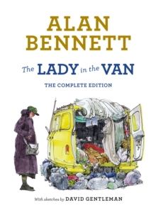 The Lady in the Van : The Complete Edition, Hardback Book
