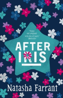 After Iris : The Diaries of Bluebell Gadsby, Paperback Book