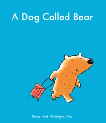 A Dog Called Bear, Paperback Book