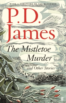 The Mistletoe Murder and Other Stories, Hardback Book