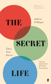 Image for The Secret Life : Three True Stories