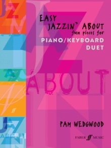Easy Jazzin' About : (Piano Duet), Paperback Book