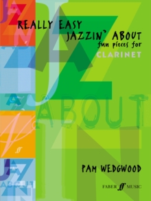 Really Easy Jazzin' About : (Clarinet and Piano), Paperback Book