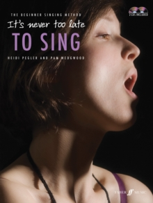It's Never Too Late To Sing : Solo Voice, Mixed media product Book