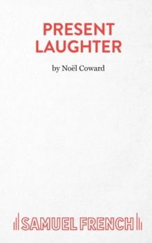Present Laughter : Play, Paperback Book