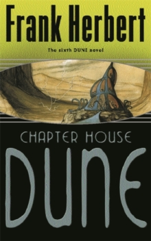 Chapter House Dune : Bk. 6, Paperback Book