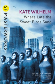 Where Late The Sweet Birds Sang, Paperback Book