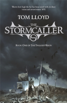 The Stormcaller : The Twilight Reign: Book 1, Paperback Book