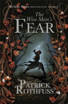 The Wise Man's Fear : The Kingkiller Chronicle: Book 2, Paperback Book