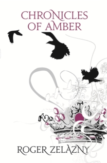 Chronicles of Amber, Paperback Book
