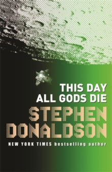 This Day All Gods Die : The Gap Sequence: 4, Paperback Book