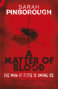 A Matter Of Blood : The Dog-Faced Gods Book One, Paperback Book