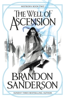 The Well of Ascension : Mistborn Book Two, Paperback Book