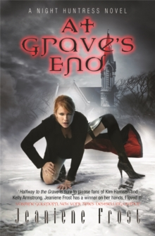 At Grave's End : A Night Huntress Novel, Paperback Book