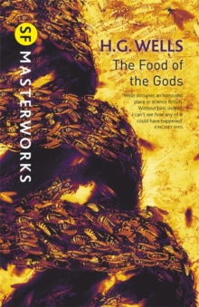 The Food of the Gods, Hardback Book