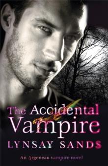 The Accidental Vampire : An Argeneau Vampire Novel, Paperback Book