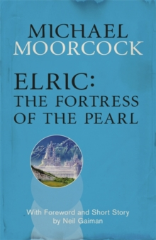Elric: The Fortress of the Pearl, Paperback Book