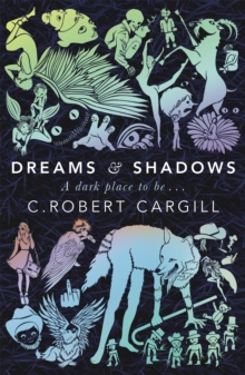 Dreams and Shadows, Paperback Book