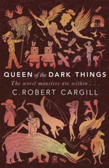 Queen of the Dark Things, Paperback Book