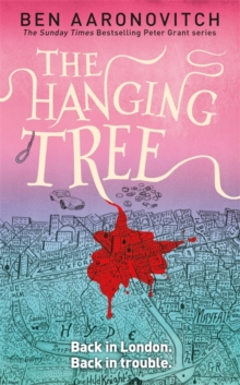 The Hanging Tree : The Sixth PC Grant Mystery, Hardback Book