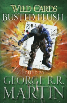 Wild Cards: Busted Flush, Paperback Book