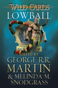 Wild Cards: Lowball, Paperback Book