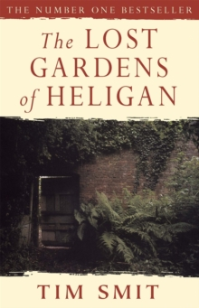 The Lost Gardens of Heligan, Paperback Book