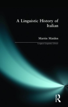 A Linguistic History of Italian, Paperback Book