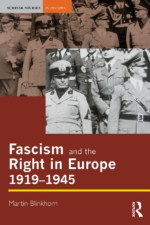 Fascism and the Right in Europe 1919-1945, Paperback Book