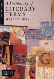A Dictionary of Literary Terms, Paperback Book