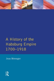 The Habsburg Empire 1700-1918, Paperback Book