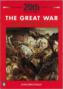 The Great War : the First World War 1914-18, Paperback Book